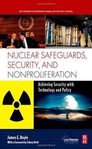 Nuclear Safeguards, Security and Nonproliferation: Achieving Security with Technology and Policy 1st (first) Edition