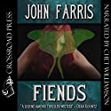 Fiends (       UNABRIDGED) by John Farris Narrated by Chet Williamson