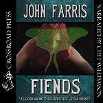 Fiends   John Farris