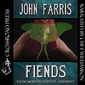 Fiends | [John Farris]