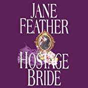 The Hostage Bride: The Bride Trilogy, Book 1 | Jane Feather