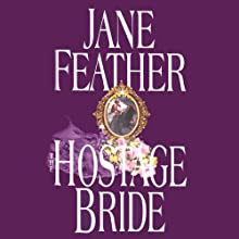 The Hostage Bride: The Bride Trilogy, Book 1 (       UNABRIDGED) by Jane Feather Narrated by Jenny Sterlin
