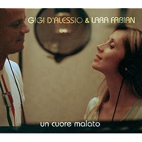 Amazon.com: Un cuore malato: Gigi D'Alessio & Lara Fabian