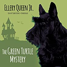 The Green Turtle Mystery: The Ellery Queen Jr. Mysteries, Book 3 (       UNABRIDGED) by Ellery Queen, Jr. Narrated by Traber Burns