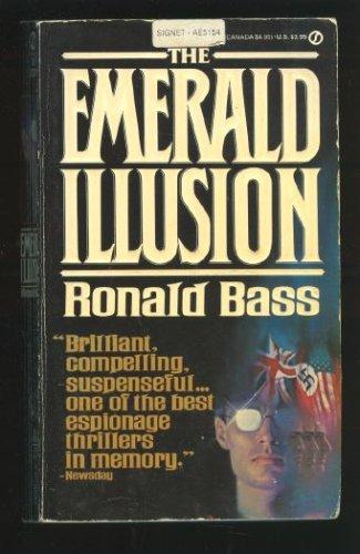 Emerald Illusion, Ronald Bass