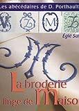 img - for La BRODERIE du LINGE de MAISON book / textbook / text book