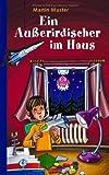 Ein Au�erirdischer im Haus (German Edition)