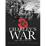 Charley's War: Great Mutinyby Pat Mills