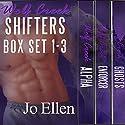 Wolf Creek Shifters Box Set 1-3 Audiobook by Jo Ellen Narrated by Jonathan Waters