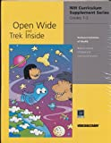 img - for Open Wide and Trek Inside: A creative, inquiry-based instruction program designed to promote active learning. (A creative, inquiry-based instruction program designed to promote active learning.) book / textbook / text book