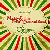 Maddy Prior & The Carnival Band The Best Of: A Christmas Caper