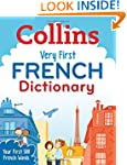 Collins Very First French Dictionary...