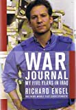 (Richard Engel): War Journal: My Five Years in Iraq (Signed Copy)