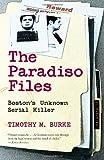The Paradiso Files: Boston's Unknown Serial Killer
