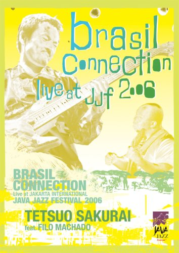 BRASIL CONNECTION Live at JJF2006 [DVD]