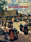 Fernand Le Gout-G�rard