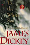 img - for To the White Sea book / textbook / text book