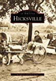 img - for HICKSVILLE (NY) (Images of America by Richard E. Evers (2000-10-30) book / textbook / text book