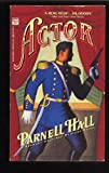 Actor (0446403644) by Hall, Parnell