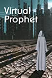 img - for Virtual Prophet (The Game is Life Book 4) book / textbook / text book