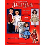 Collector's Guide to Ideal Dolls: Identification & Values, 3rd Edition ~ Judith Izen