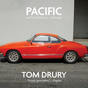 Pacific | [Tom Drury]