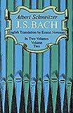 J. S. Bach (Volume 2) (0486216322) by Schweitzer, Albert