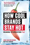 How Cool Brands Stay Hot: Branding to...