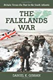 img - for The Falklands War: Britain Versus the Past in the South Atlantic book / textbook / text book