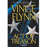 Act of Treason (Mitch Rapp Novels) ~ Vince Flynn