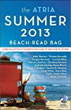 img - for The Atria Summer 2013 Beach-Read Bag: A Free Collection of Excerpts from Some of Our Favorite Writers book / textbook / text book