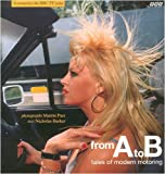 From A to B: Tales of Modern Motoring (0563369841) by Barker, Nicholas