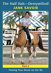Half Halt - Demystified!: Putting Your Horse On The Bit [DVD] [2004]