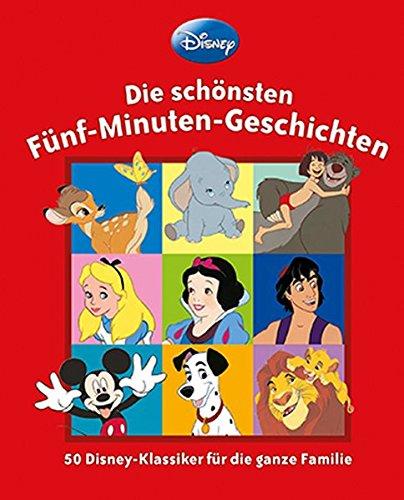 Disney -Die schönsten 5-Minuten-Geschichten: 70 Klassiker zum Vor- und Selberlesen