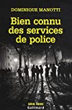 echange, troc Dominique Manotti - Bien connu des services de police