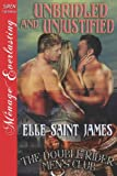 img - for Unbridled and Unjustified [The Double Rider Men's Club 11] (Siren Publishing Menage Everlasting) book / textbook / text book