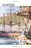 Enemy in Sight! (The Bolitho Novels) (Volume 10)