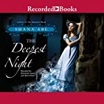 The Deepest Night | Shana Abe