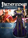 img - for Pathfinder Companion: Elves of Golarion (Pathfinder Chronicles) book / textbook / text book