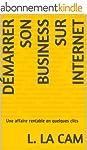 D�marrer son Business sur Internet: U...