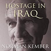 Hostage in Iraq | [Norman Kember]
