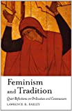img - for Feminism and Tradition: Quiet Reflections on Ordination and Communion book / textbook / text book