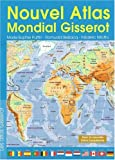 echange, troc Romuald Belzacq, Frédéric Miotto, Marie-Sophie Putfin - Nouvel atlas mondial Gisserot