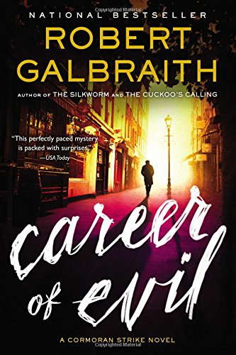 Career of Evil (A Cormoran Strike Novel) [Galbraith, Robert] (Tapa Blanda)