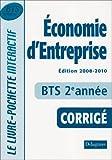 echange, troc Epailly Bernard - Economie d'Entreprise Bts 2e Annee Corrige ed 2008-2010