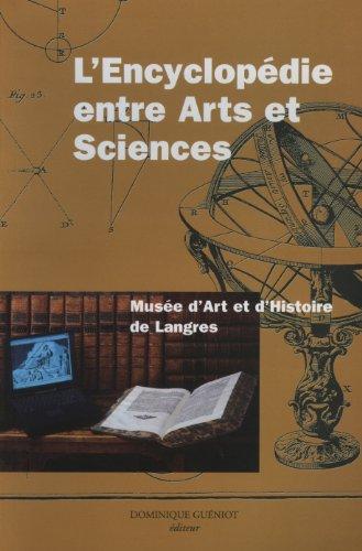 L'Encyclopédie entre arts et sciences : Exposition du 29 juin au 18 novembre 2001, Musée d'art et d'histoire de Langres
