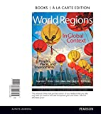img - for World Regions in Global Context: Peoples, Places, and Environments, Books a la Carte Edition (6th Edition) book / textbook / text book