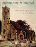 P.L. Everson Summoning St. Michael: Early Romanesque Towers in Lincolnshire