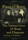 The Various Lives of Keats and Chapman: Including The Brother (0312329075) by Flann O'Brien