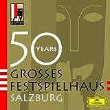 50 Years Grobes Festspielhaus Salzburg